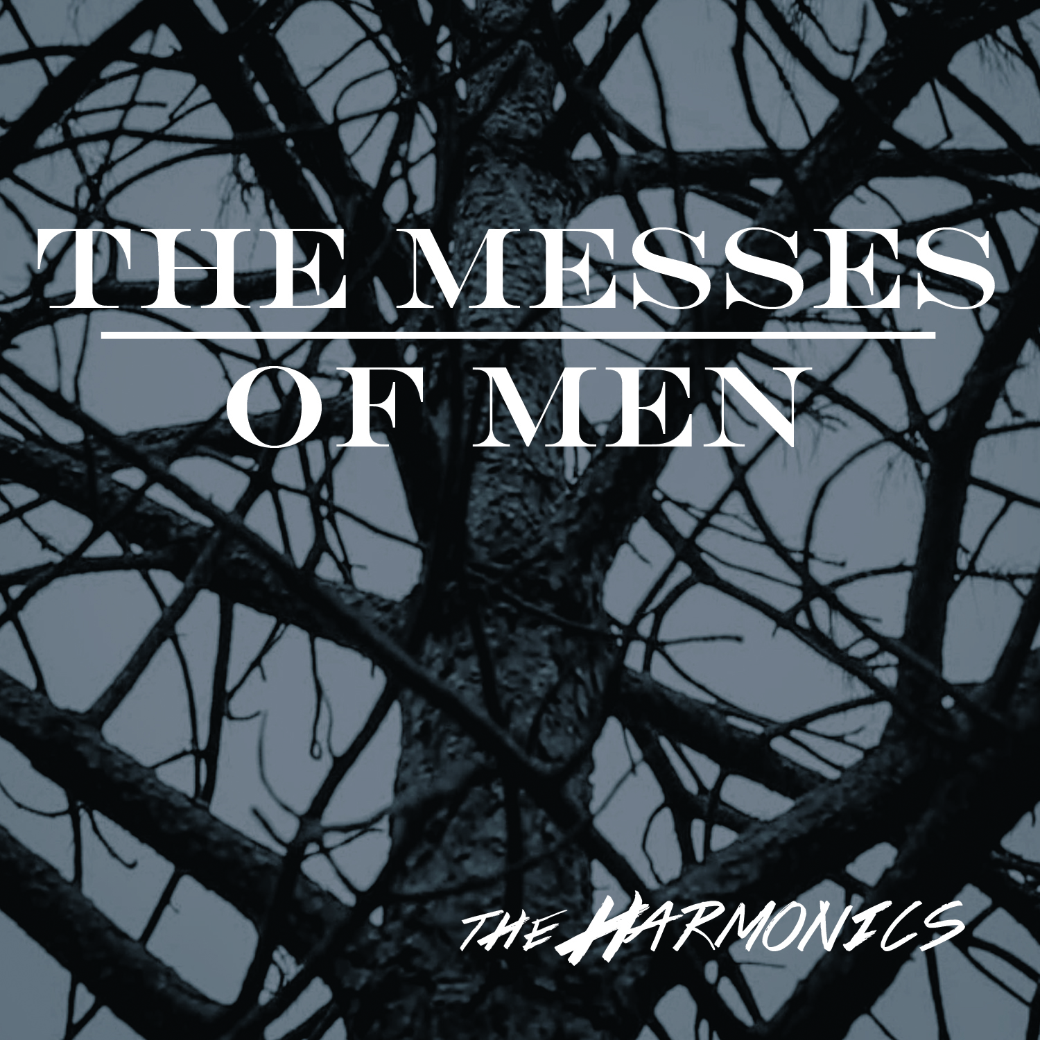 The Messes of Men (2015)