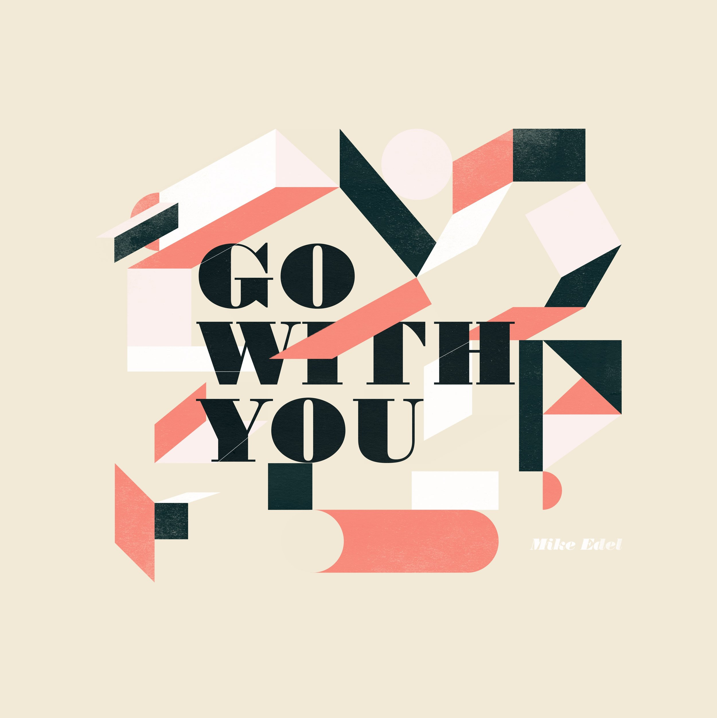 Go With You - Mike Edel Single Art