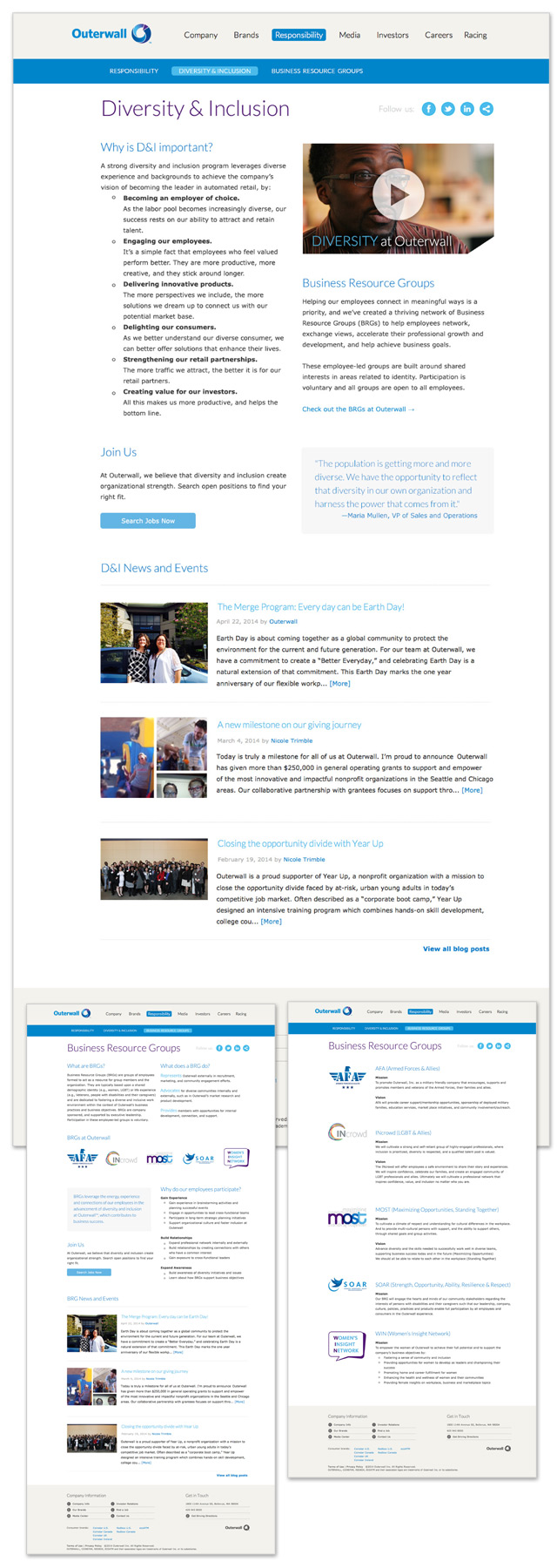 Diversity & Inclusion  / Outerwall is a charitable company with strong values, so HR wanted to introduce new webpages to highlight their Diversity & Inclusion department.