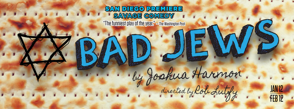Josh couldn't be more excited to be returning to San Diego's Cygnet Theatre to play Liam in the shocking and hilarious BAD JEWS! Performances are selling out already -- click  HERE  for tickets