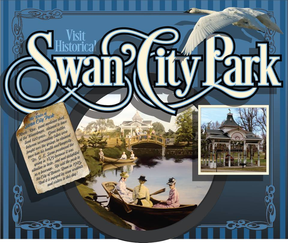 "7.  Project Leader: Deri Russell, Ontario Canada Subject: Swan City Park Champion: City of Beaver Dam Location: The Watermark  Interested in homeopathy before its time, Dr. George E. Swan set up his medical practice in Beaver Dam in 1876. Female representatives pedaled ""Pastilles for Women's Weakness,"" across the country. Swan purchased 12 acres of land that included a 'healing spring that never ran dry.' Present-day Swan Park, was once the site of an elaborate spring house, a bottling plant, a bathhouse where patrons soaked in tubs, a bandstand, roads, lagoons for fishing and boating, 'Castles in the Air' with observation platforms in the treetops, strolling paths and entertainment. A hotel housed up to 100 guests."