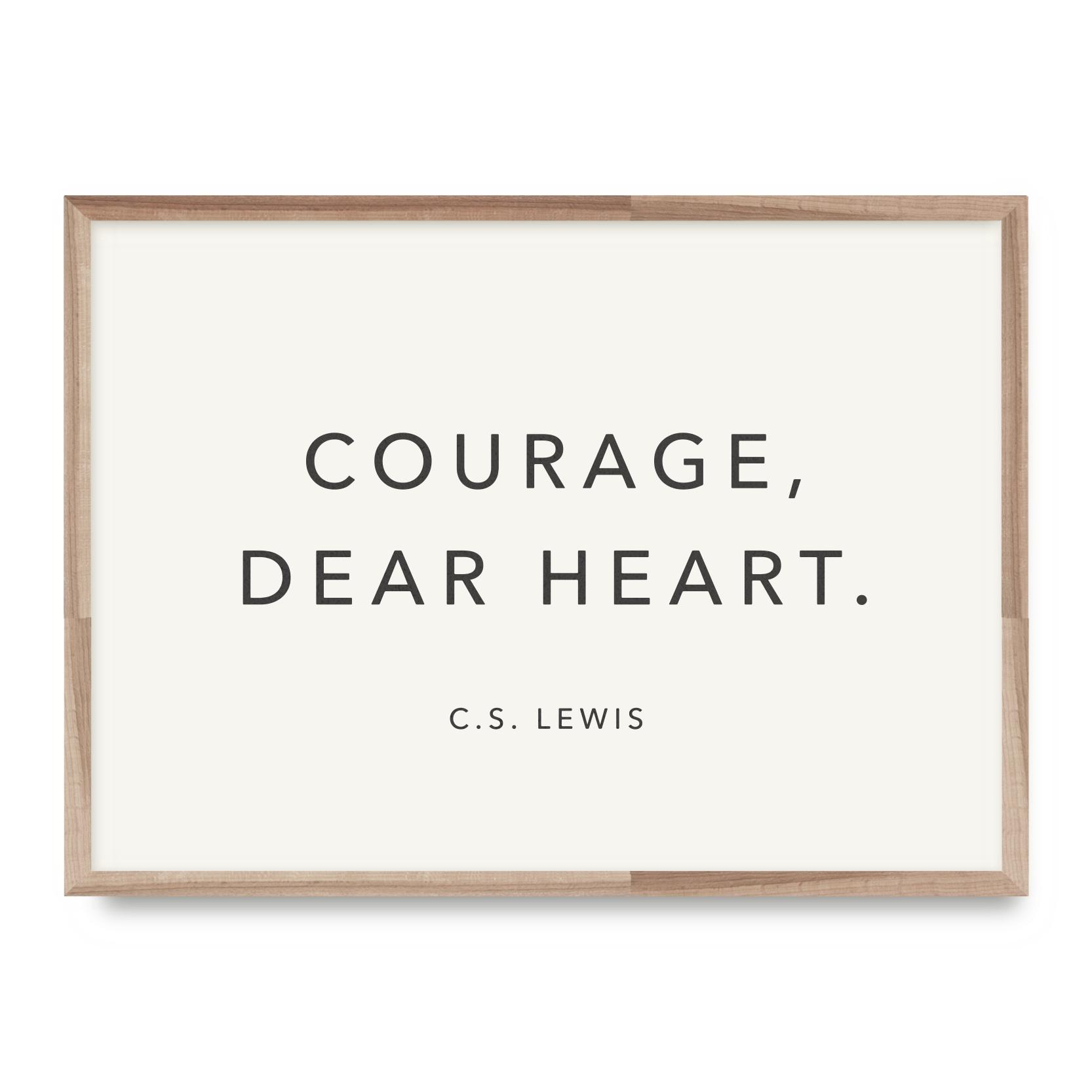 Lewis Courage, Dear Heart    Card - WL08    8x10 Print - WP07    12x16 Print - EW09 (Black or White)
