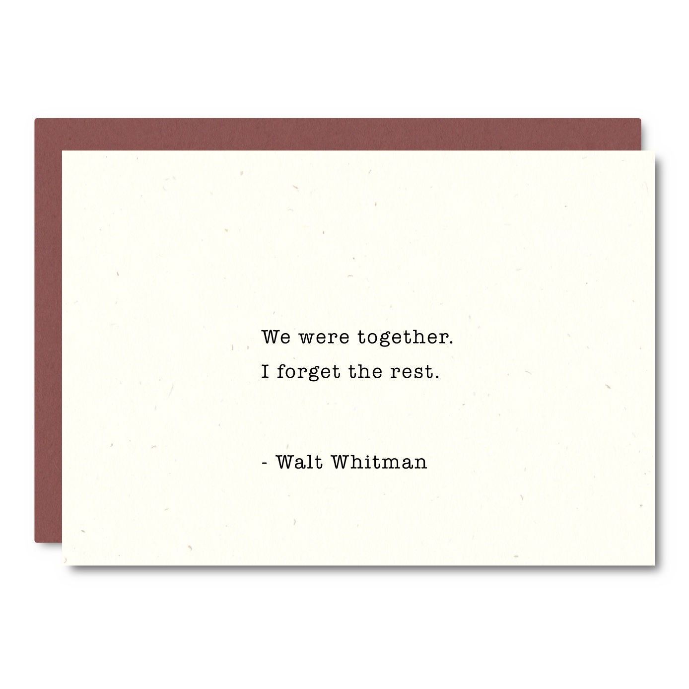 Whitman Quote    Card- WL15    8x10 Print - WP17    12x16 Print - EW23W / EW23B