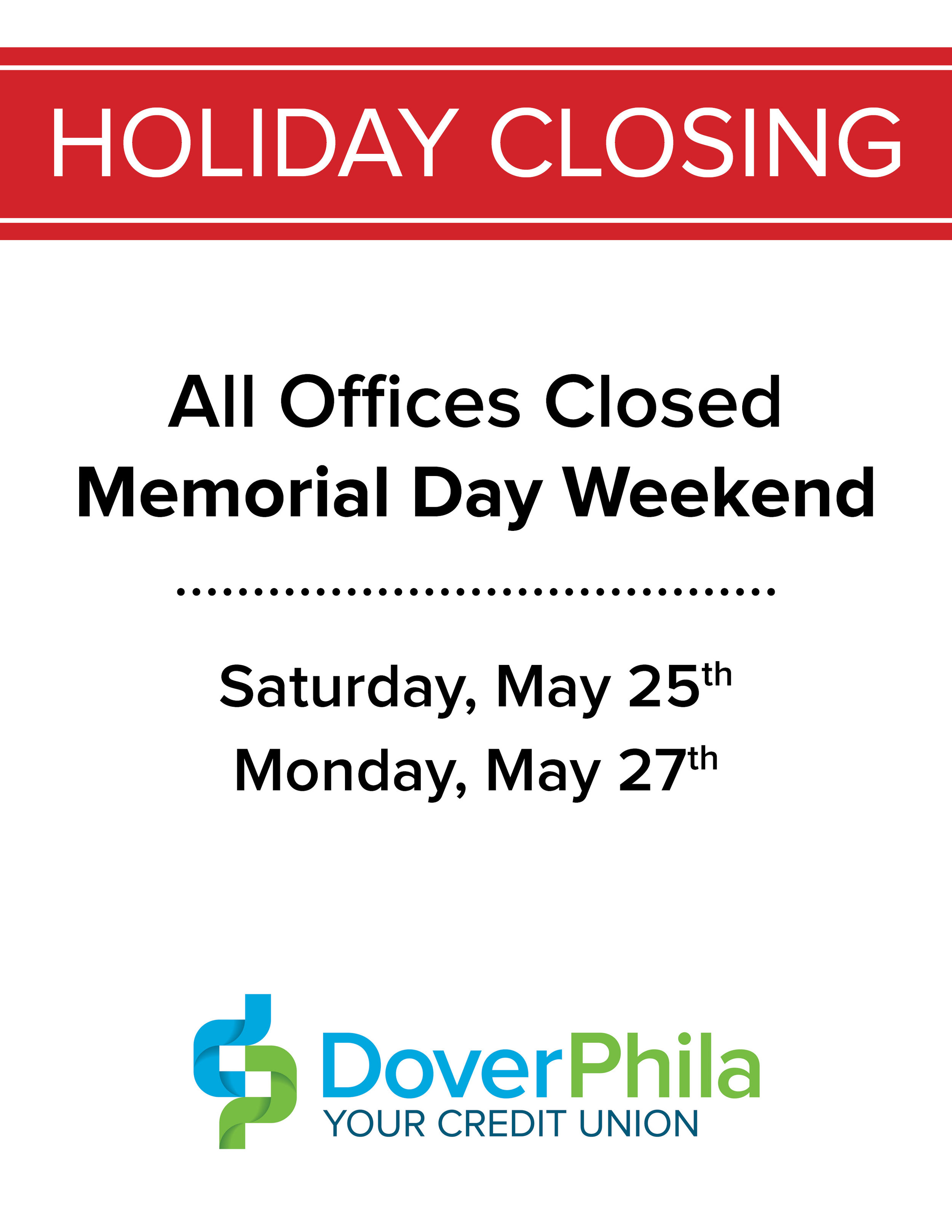Holiday Closing: Memorial Day Weekend