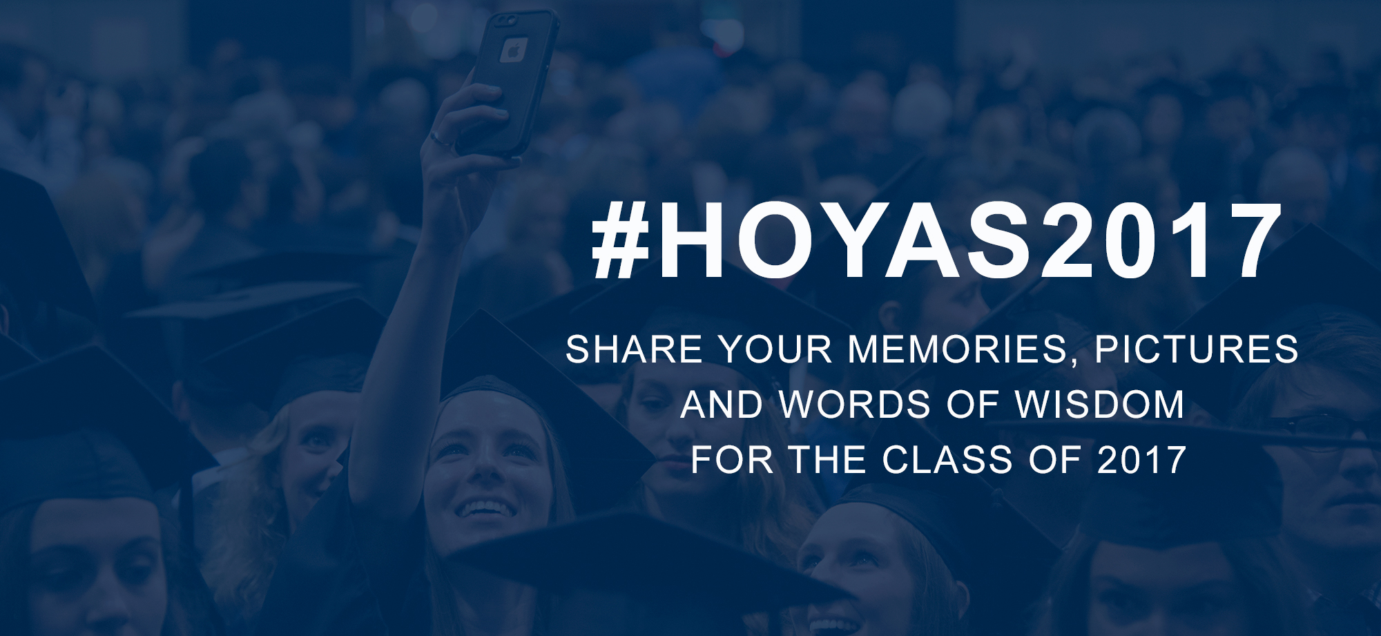 #Hoyas2017 image reminds visitors to share memories on social media