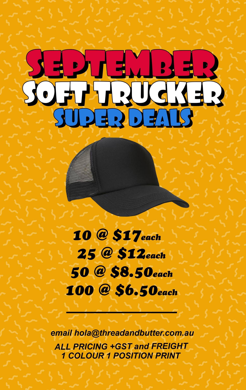 September Soft Trucker Super Deal