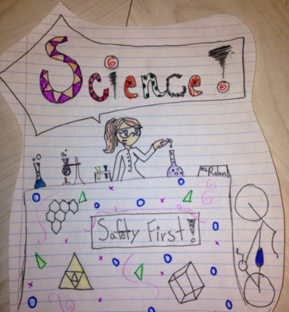 She gets her students excited about science! Here's proof, drawn on day two of her class by one of her students.