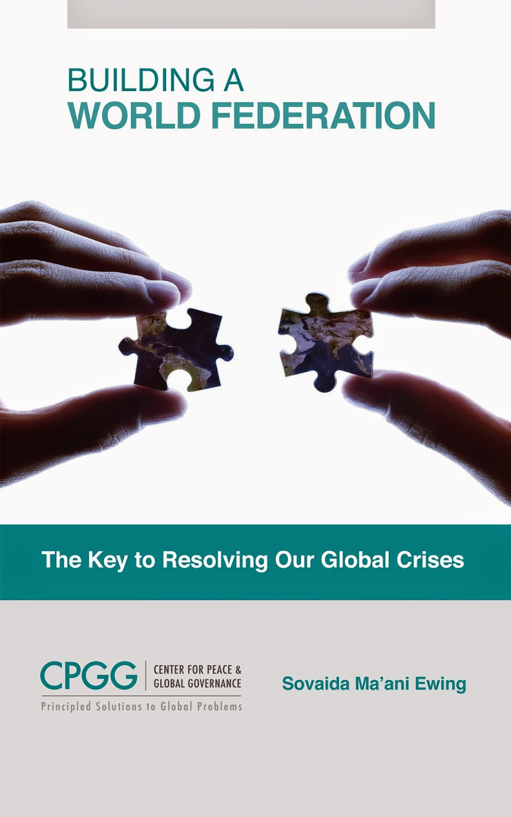 """World Federation: The Key to Solving Our Global Crises""   Available in digital and hard copy at  www.amazon.com ,  www.kobo.com , and  www.barnesandnoble.com"
