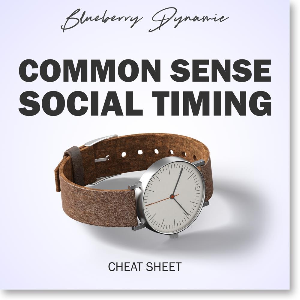 Common sense social timing
