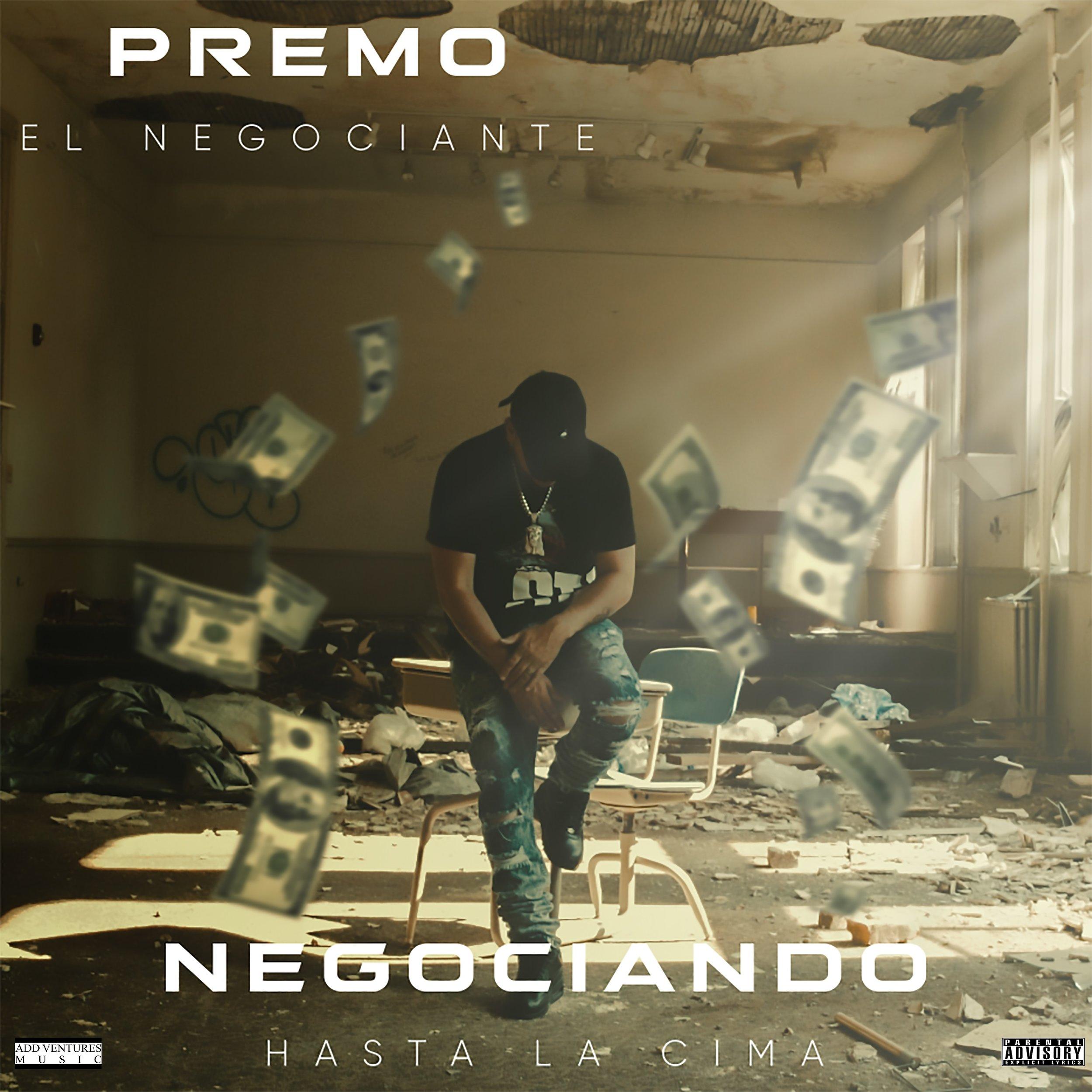 Premo - Negociando Hasta La Cima - Album Cover - Explicit.jpg