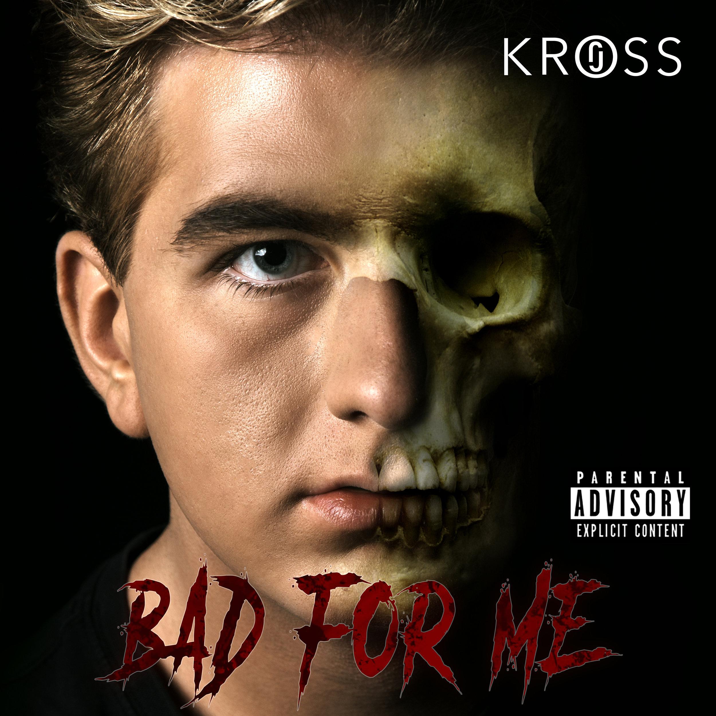 Jo Kross - Bad For Me-Explicit-Cover.jpg