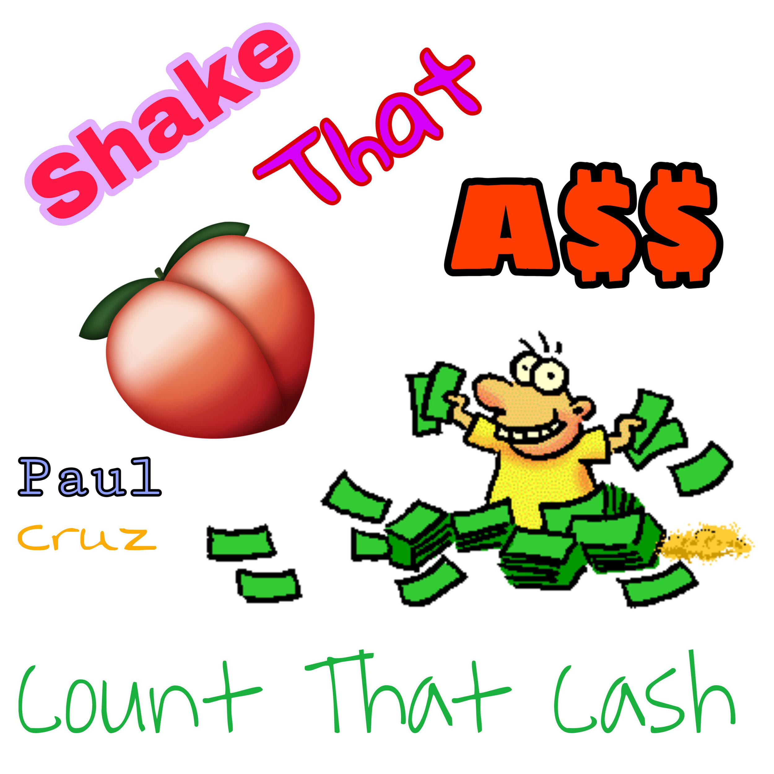 Paul Cruz - Count That Cash - Single.jpeg