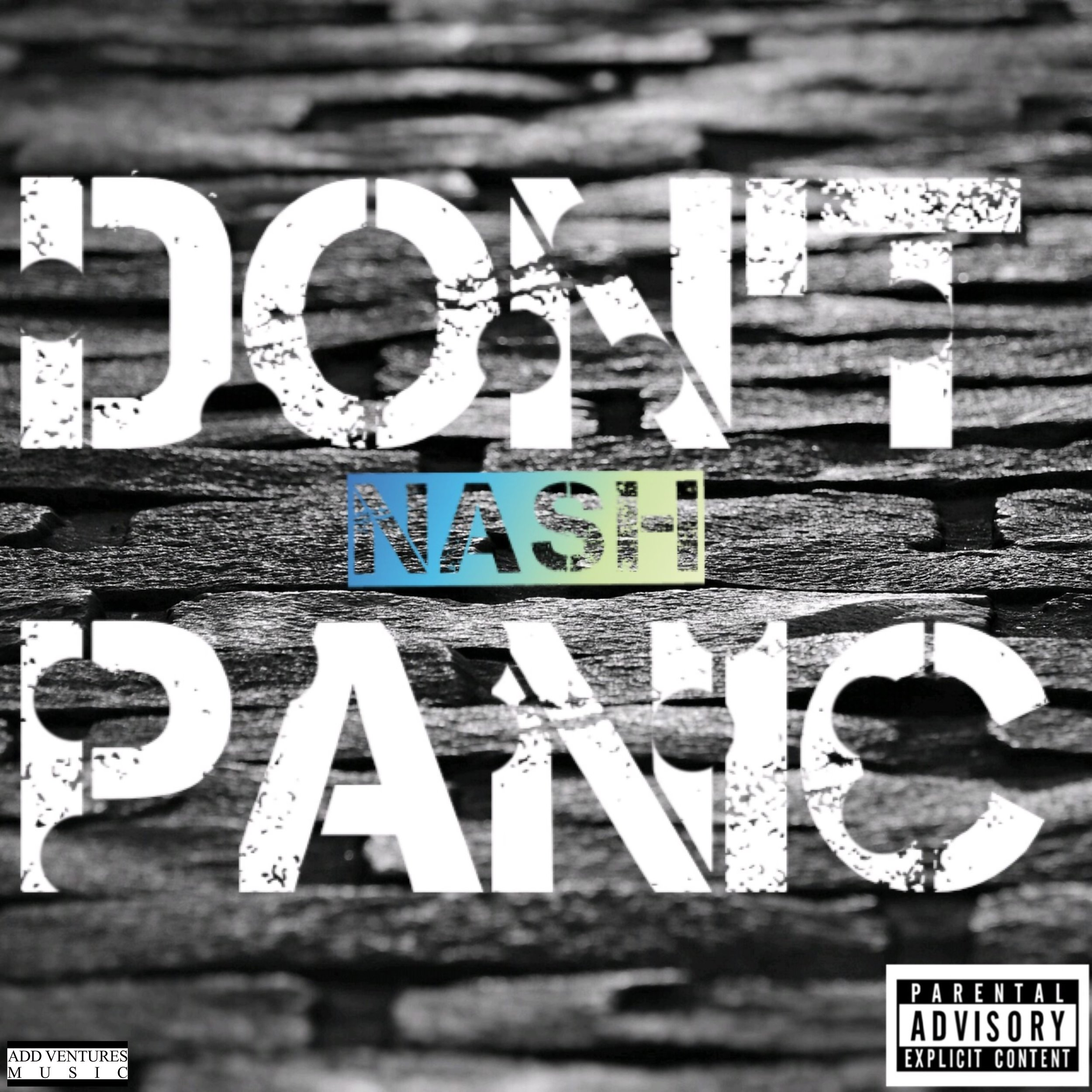 Nash Don't Panic - Single cover - Explicit.jpg