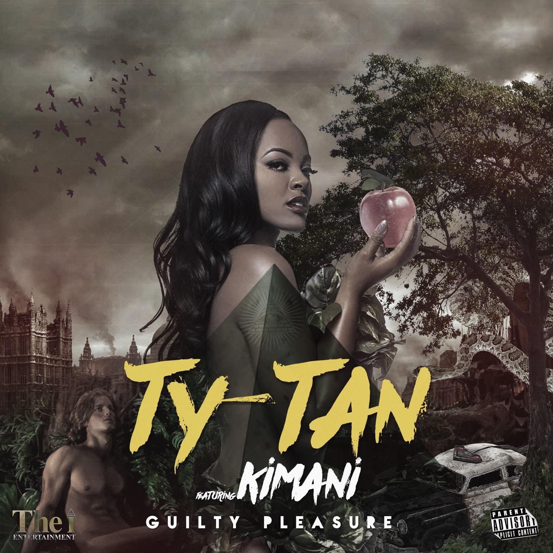 Ty-Tan - Guilty Pleasure -Explicit Single Cover.jpg