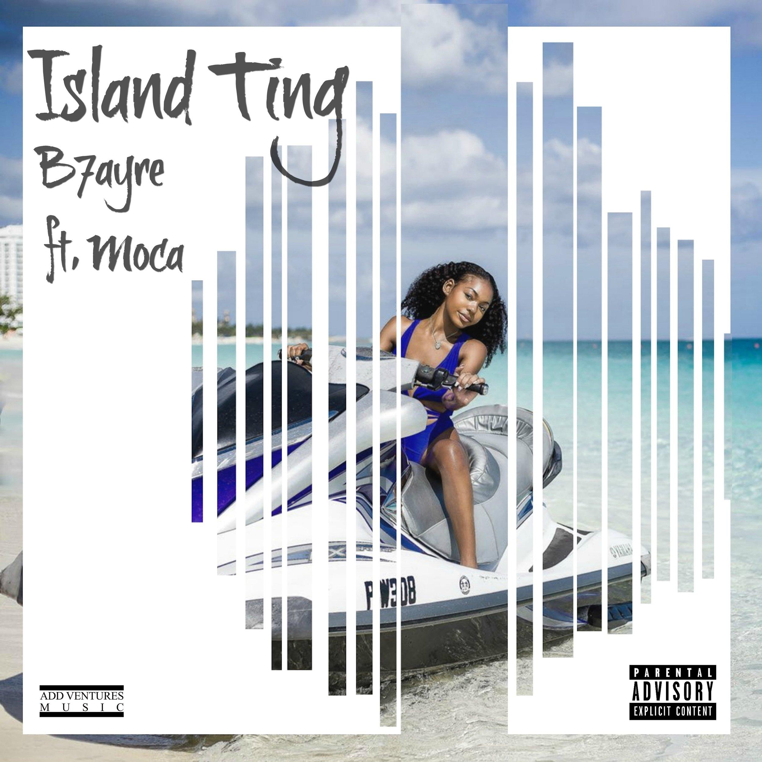 B7ayre - Island Ting Cover Art (Explicit).jpg