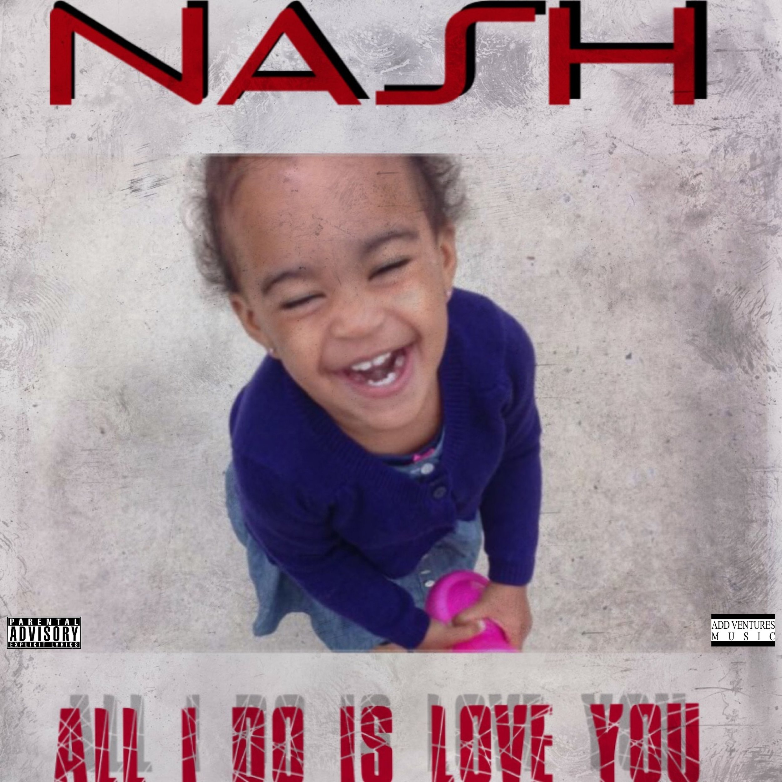 Nash - All I do is Love You - Explicit Cover.jpg