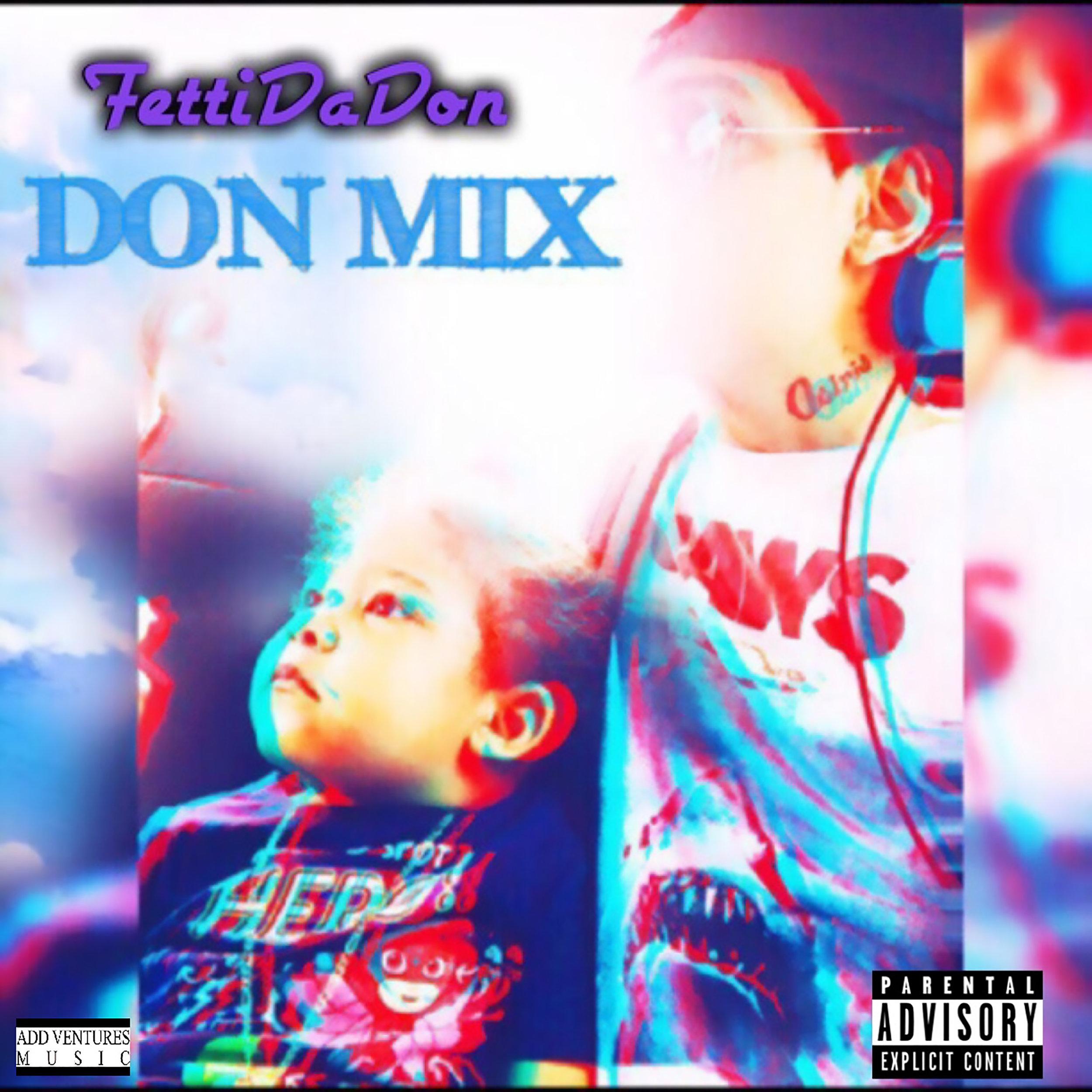 Fetti Da Don - Don Mix - Explicit Single.jpeg