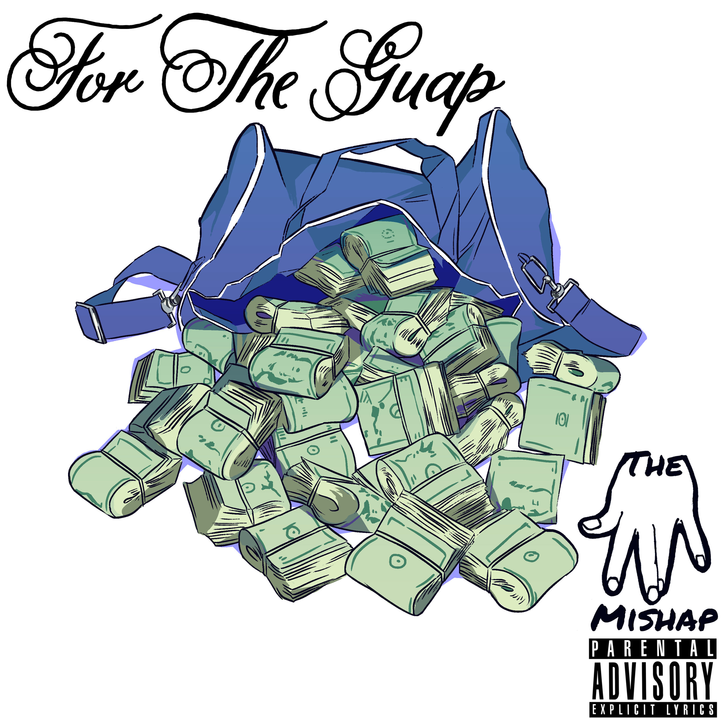The Mishap For The Guap - Single Cover.jpg