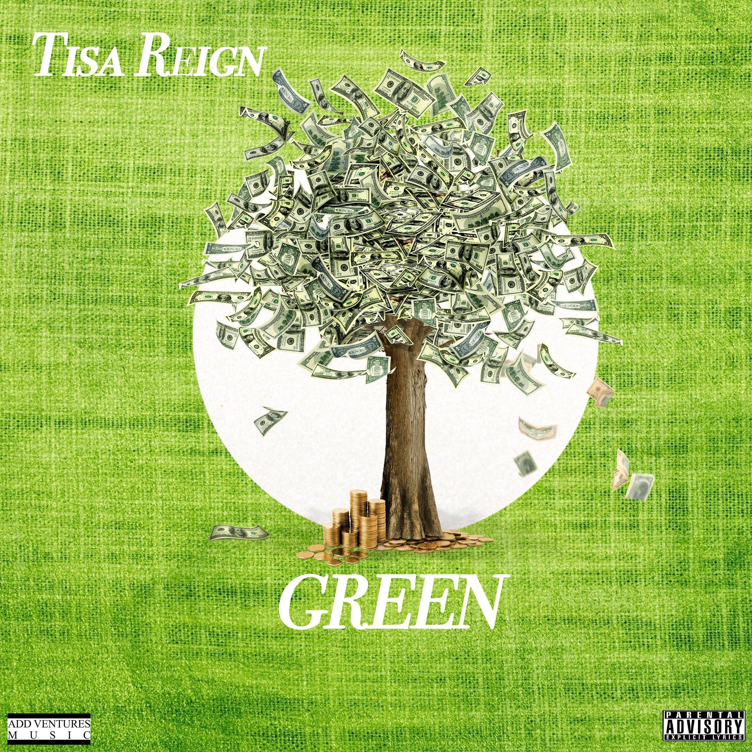 Tisa Reign - Green - Explicit Single.jpg