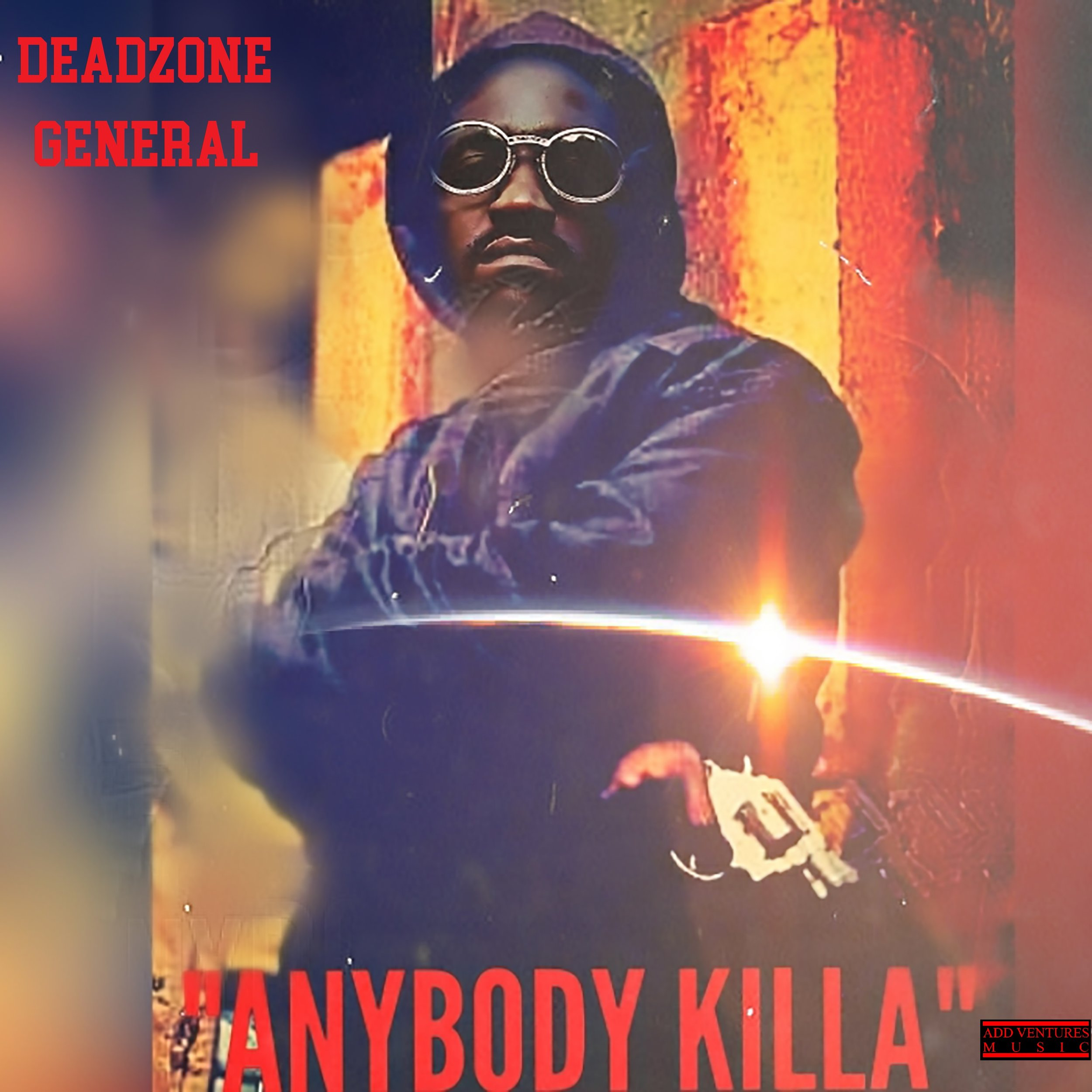 Deadzone General - Anybody Killa - Explicit Single use.jpg