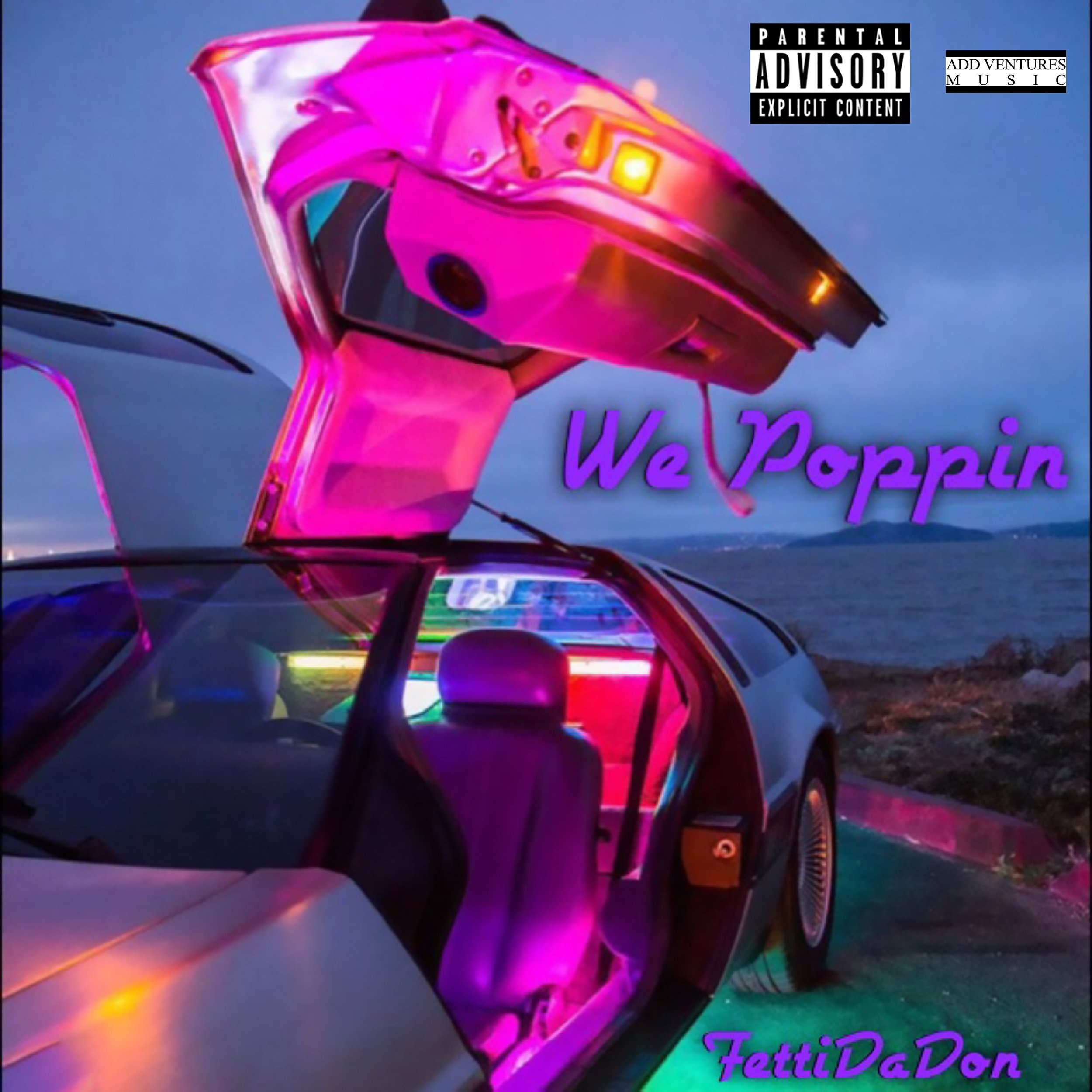 Fetti Da Don - WE Poppin  - Explicit Single Cover Art - USE.jpeg