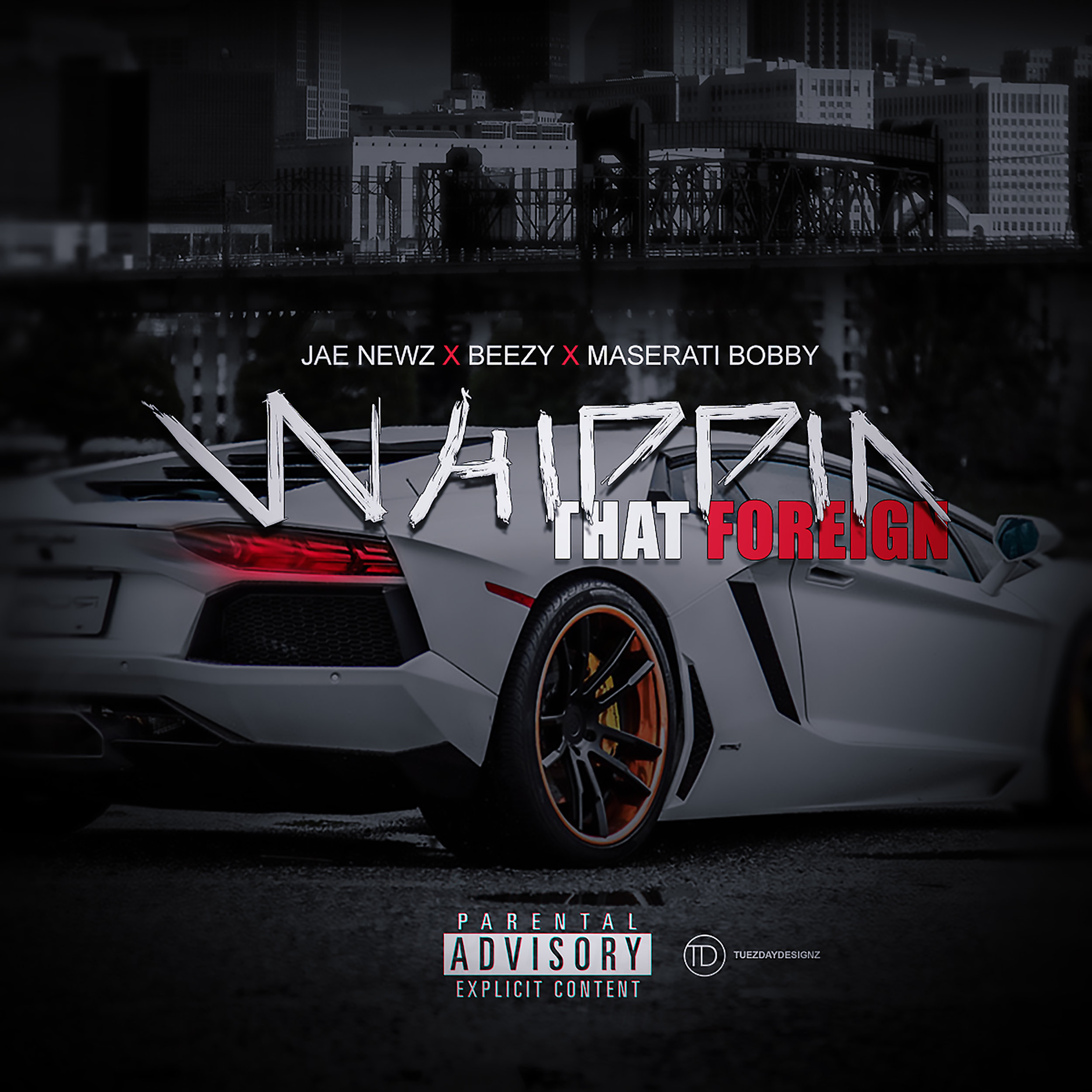 Jae Newz Whippin That Foreign -Explicit Cover.jpg