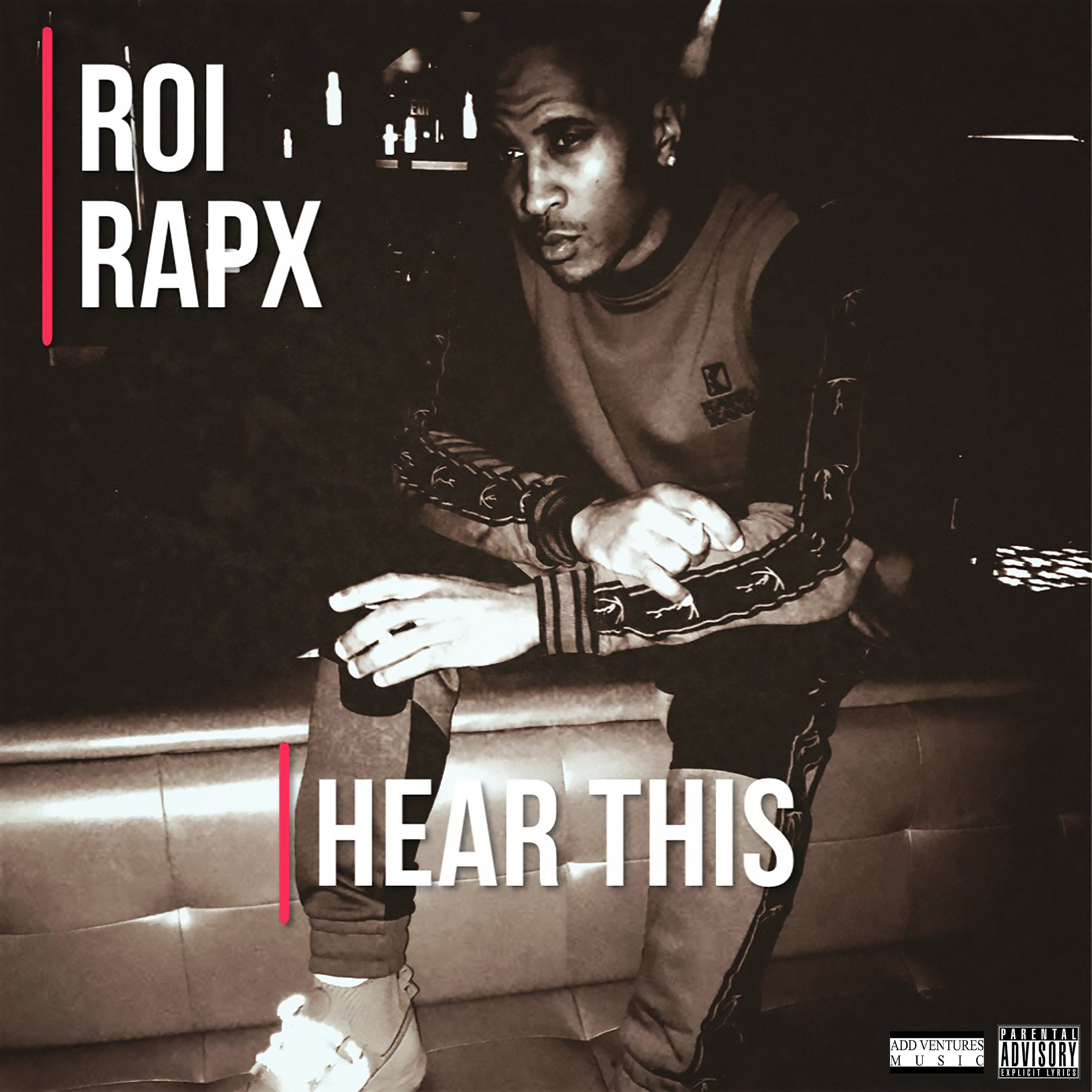 Roi Rapx - Hear This - Explicit Single Cover.jpg