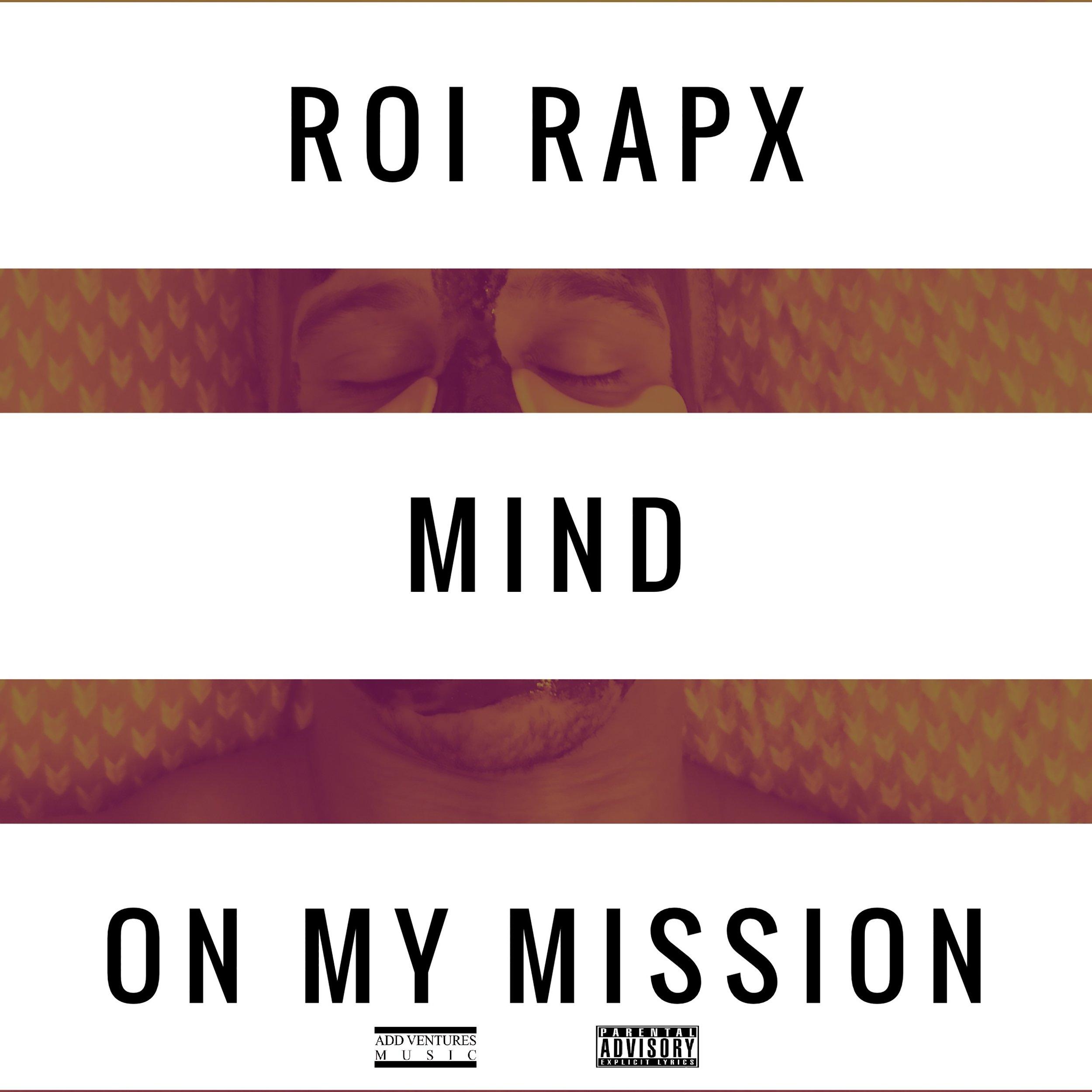 Roi Rapx - Mind On My Mission - Artwork (1).jpg