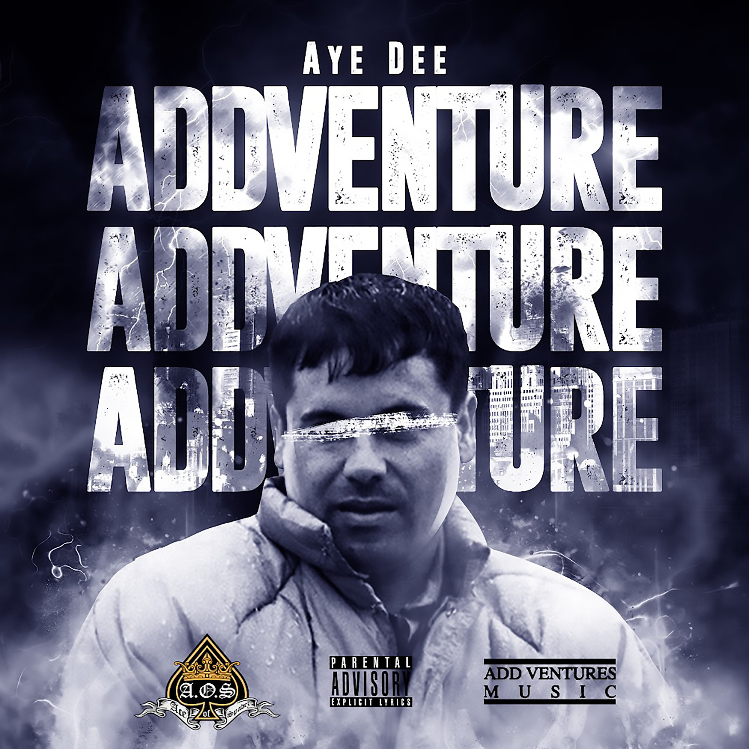 Aye Dee - Add Venture - Explicit Single.jpg
