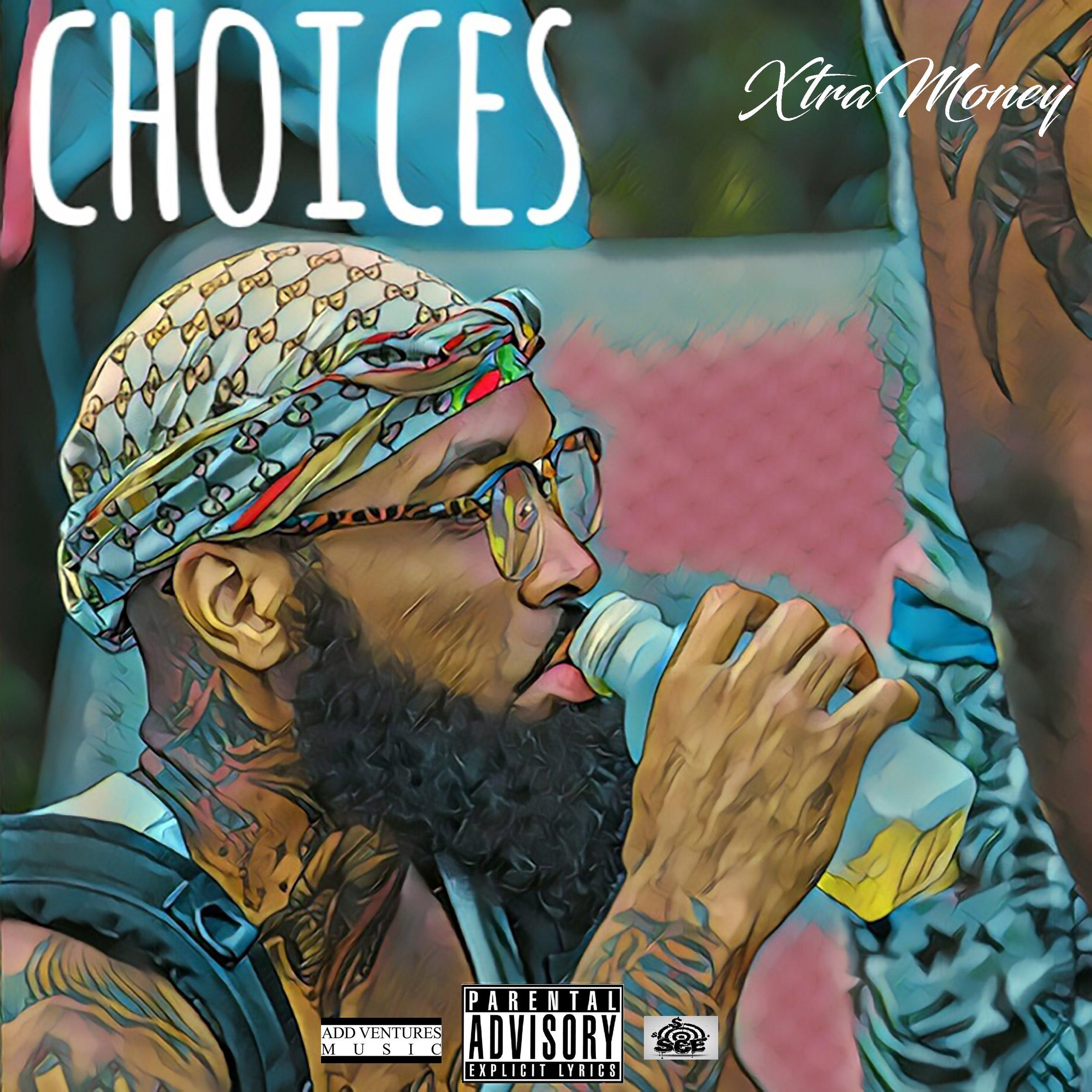 Xtra Money - Choices - Explicit Single.jpeg