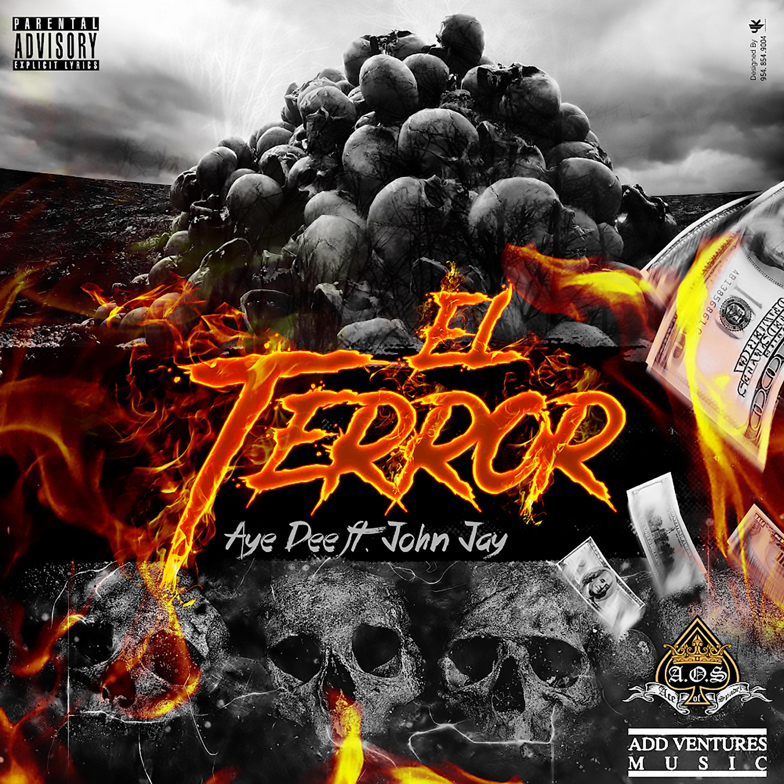 Aye Dee - El Terror - Explicit Single IMG-1985 (1).jpg
