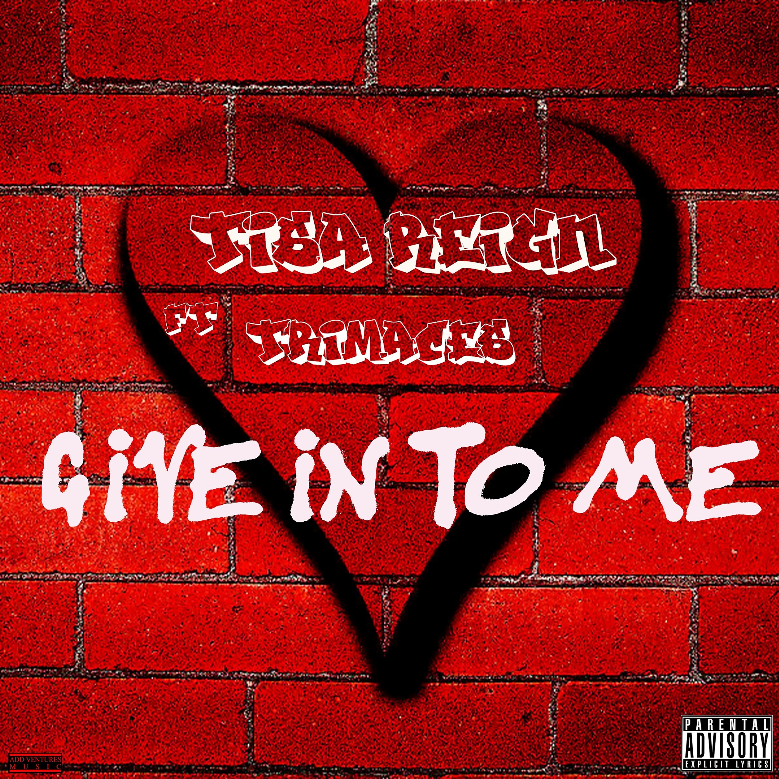 Tisa Reign - Give In To Me - Explicit Revised.jpg