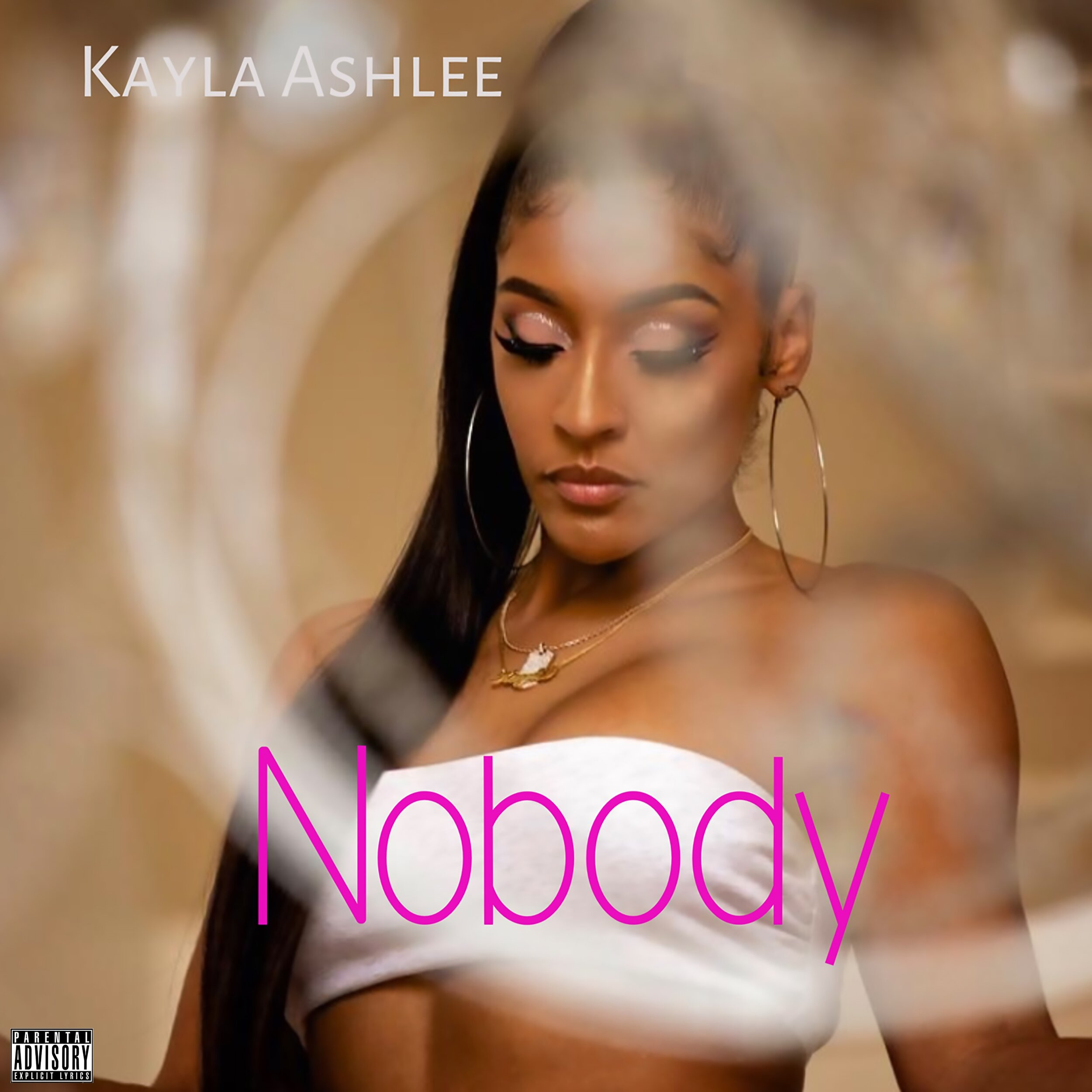 Kayla Ashlee  - Nobody - Explicit Cover.jpg