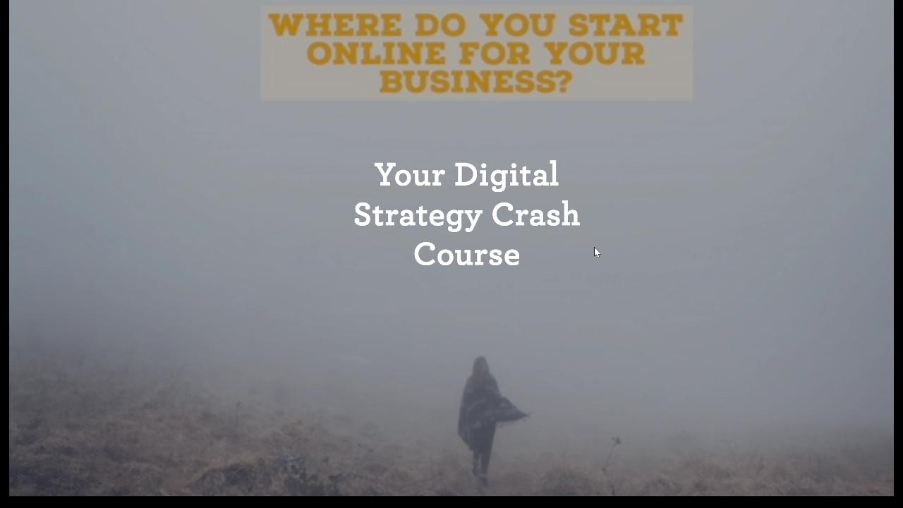 Digital_STrategy_Crash_Course_-_Webinar_-_less30_min_First_Frame.png