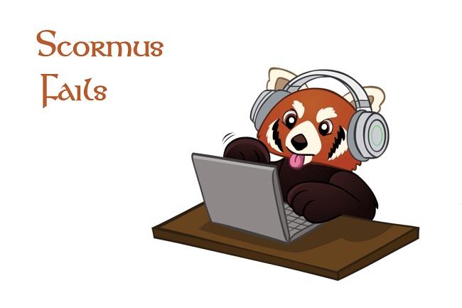 Scormus Fails.jpg