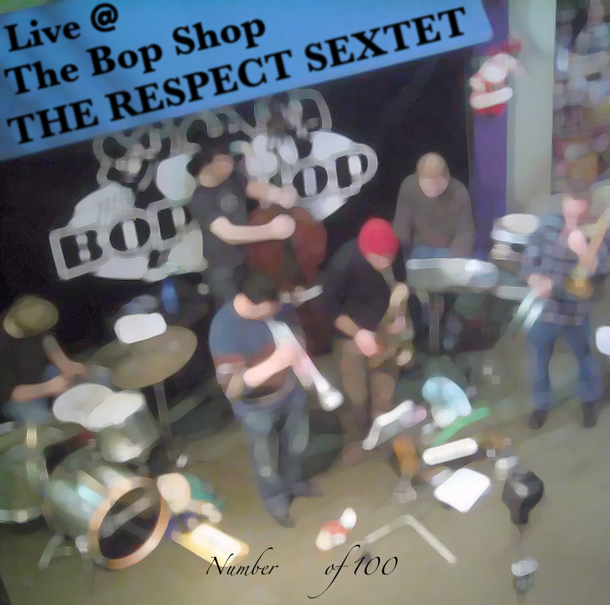 Live at The Bop Shop (The Respect Sextet, 2008)