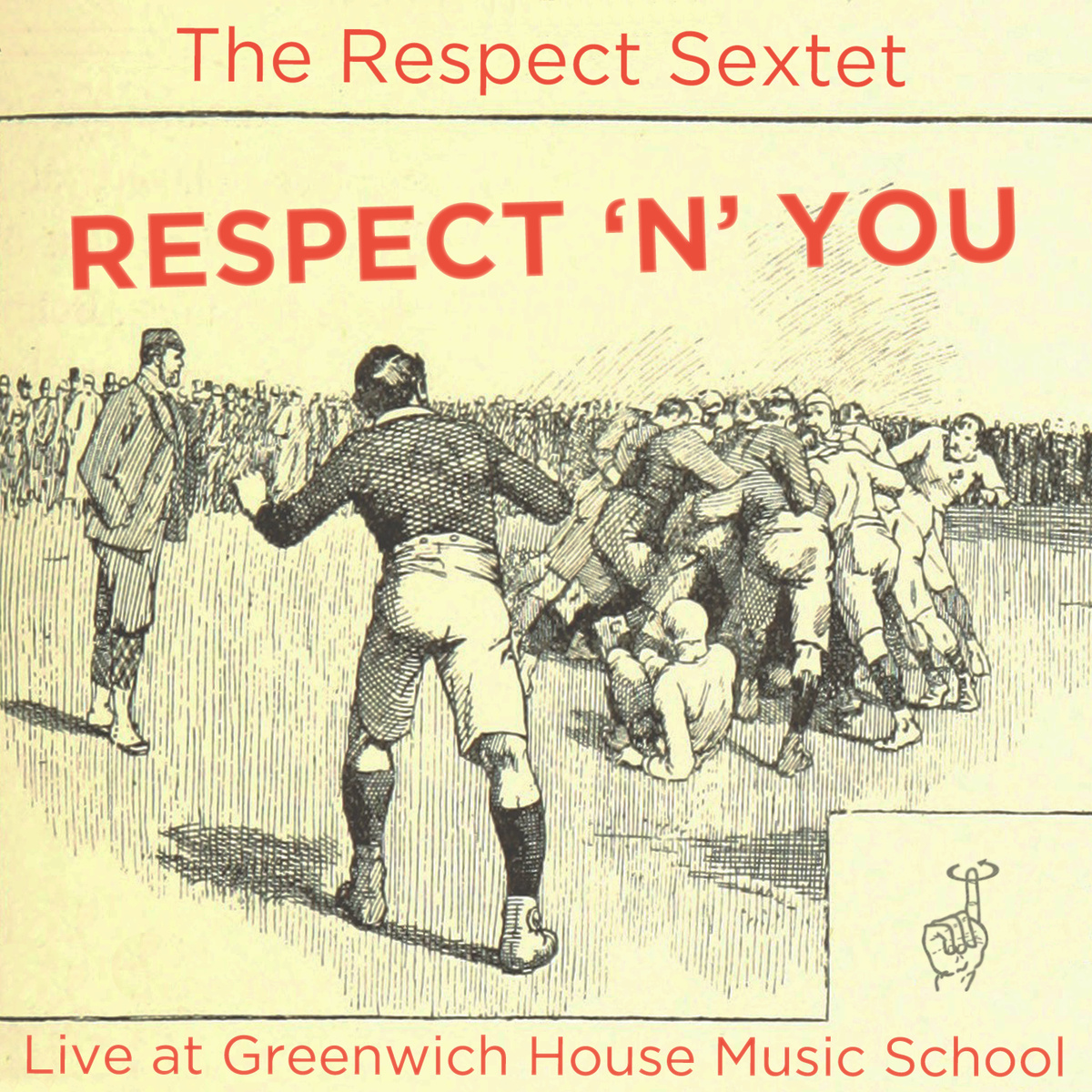 Respect 'N' You (The Respect Sextet, 2015)