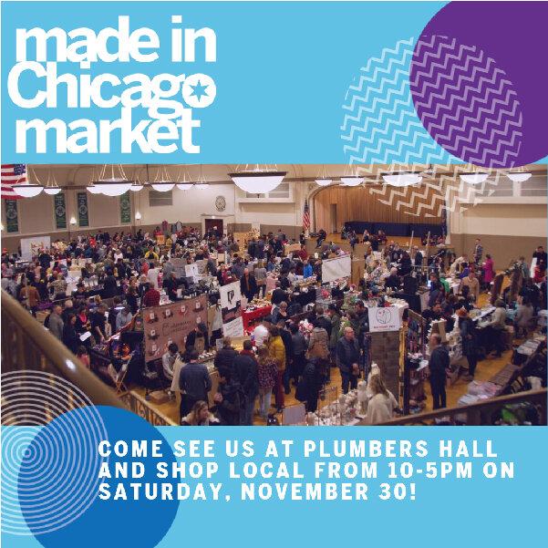 Made in Chicago Market / November 30 / Chicago, Illinois