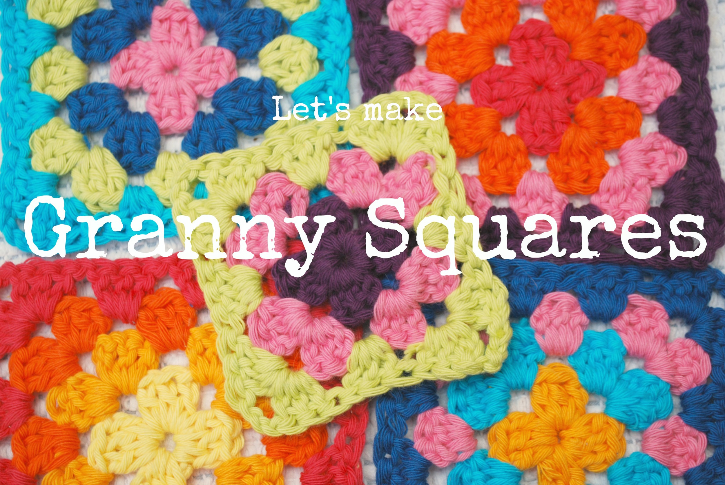 Let's make granny squares tutorial