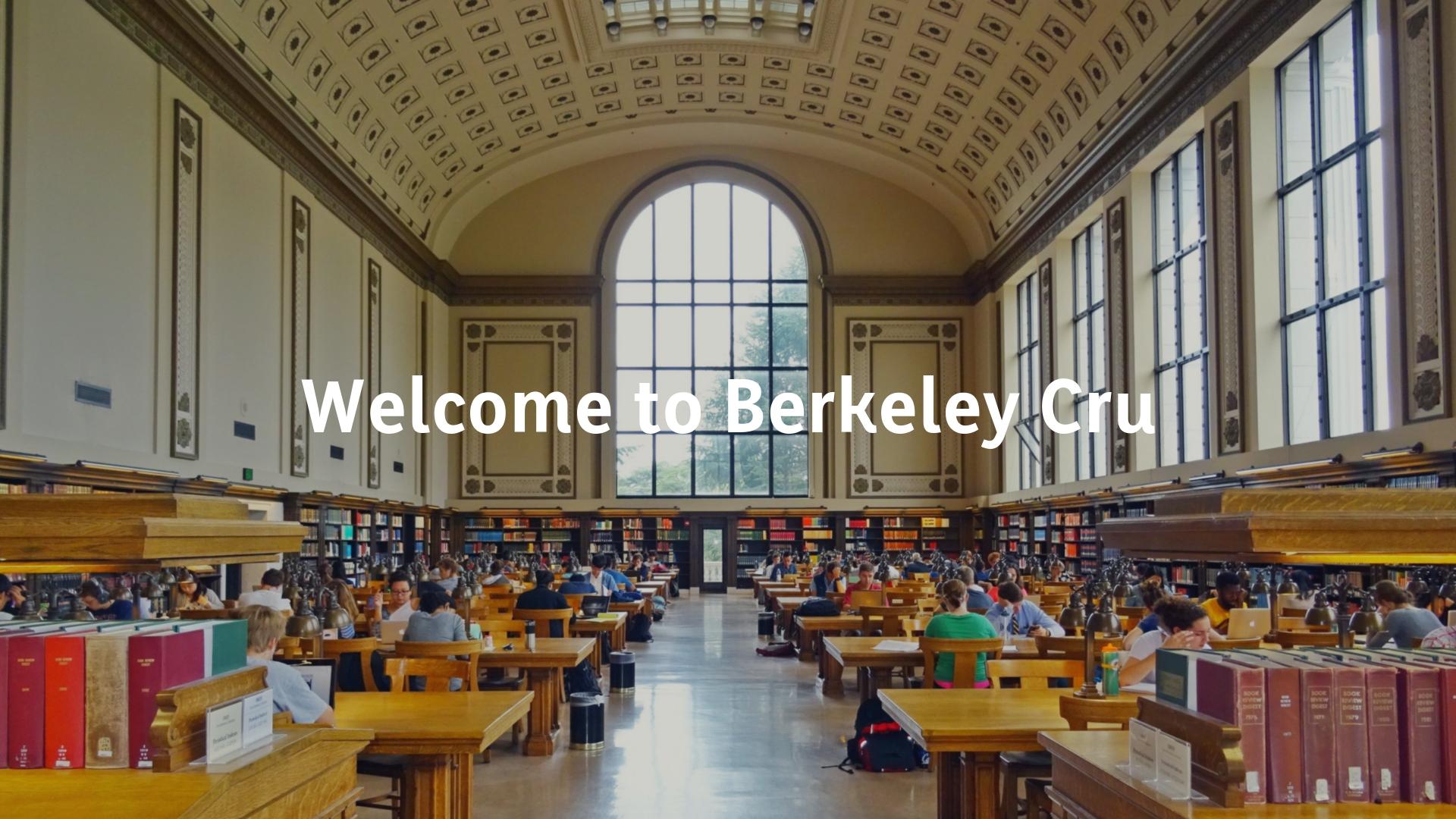 Welcome to Berkeley Cru (1).jpg