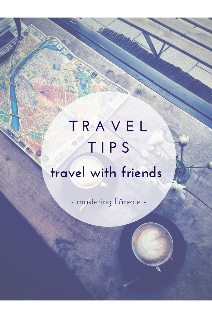 #tips for when you #travel with #friends.png