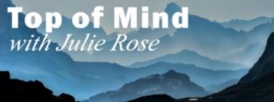 top_of_mind_with_julie_rose.jpg