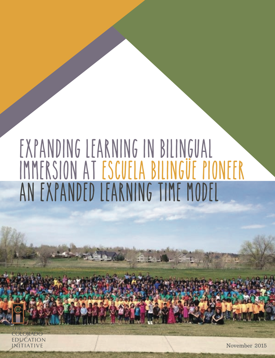 expanding learning in bilingual immersion at escuela bilingue pioneer, november 2015