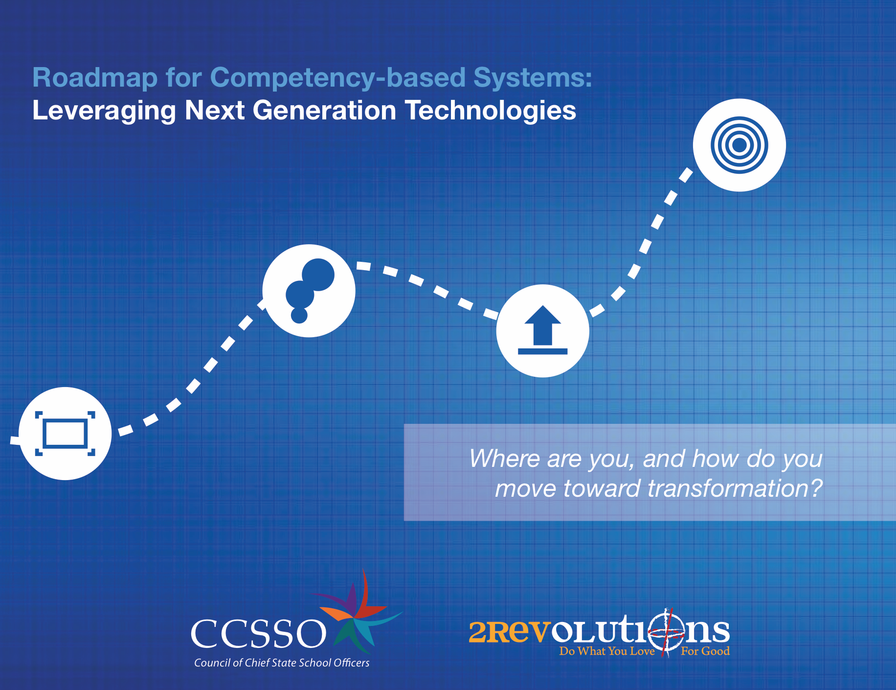 roadmap for competency-based systems pdf, january 2014.  or view as website