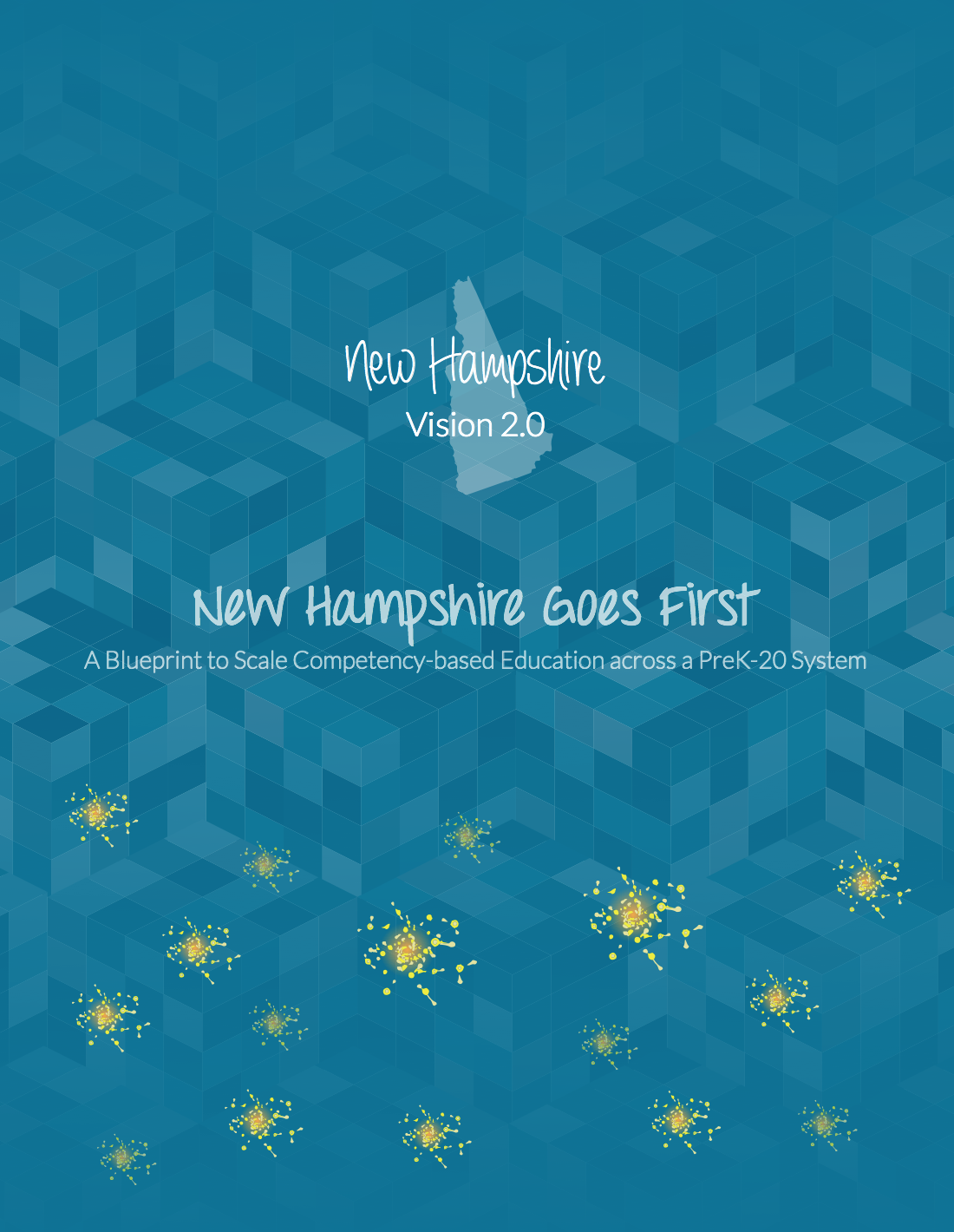 new hampshire goes first: blueprint to scale competency-based education across a prek-20 system, october 2015