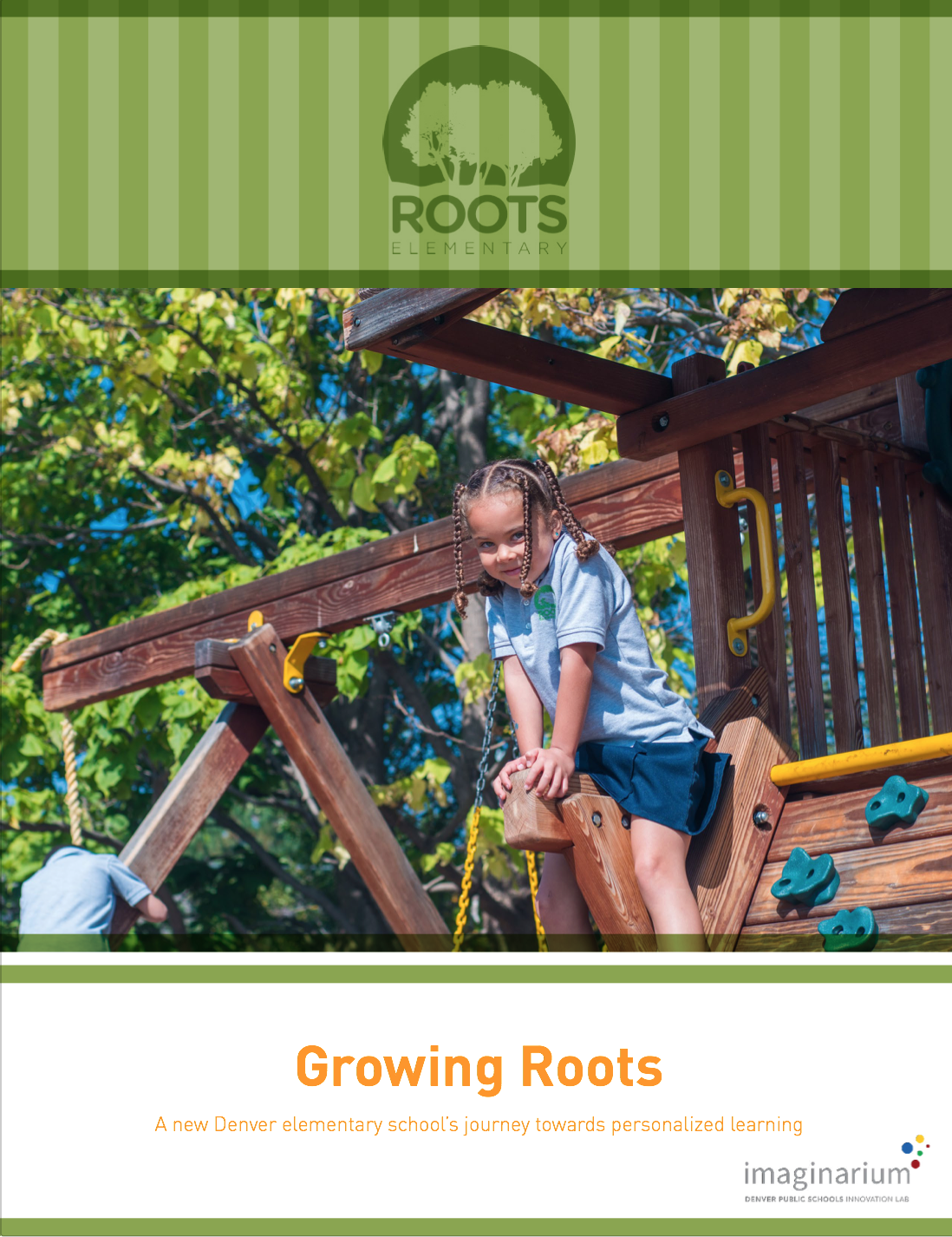 growing roots: a new denver elementary school's journey towards personalized learning, january 2016