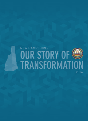 NEW HAMPSHIRE'S STORY OF TRANSFORMATION, DECEMBER 2014