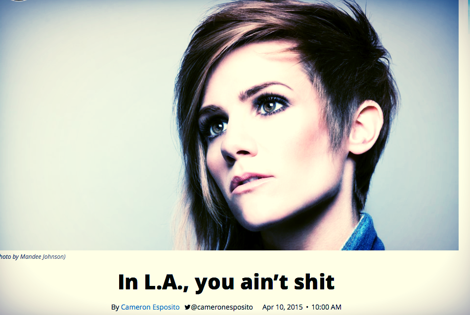 """Read up: """"IN LA YOU AIN'T SHIT"""""""