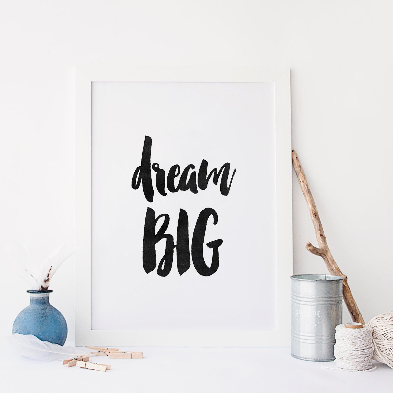 Dream Big Art by  TypoArtHouse on Etsy