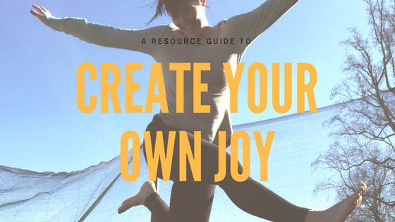 Create your Own Joy.png